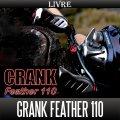 ★予約:発送は6月下旬予定★【リブレ/LIVRE】 CRANK Feather 110 (クランクフェザーハンドル 110)