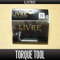 【リブレ/LIVRE】 LIVRE専用トルクス工具