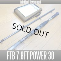 【ID/individual development】 FTB for THE BEAST 7.8ft Power 30 (FTB7830)